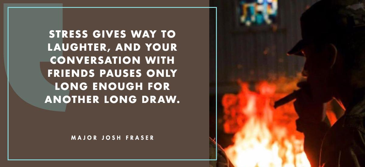 Major Josh Fraser Enjoying a Cigar