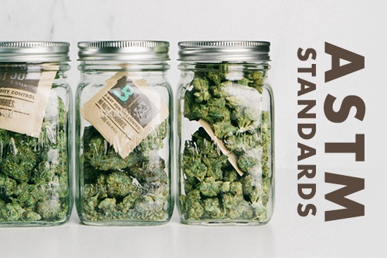 ASTM Cannabis Standards for the Greater Good